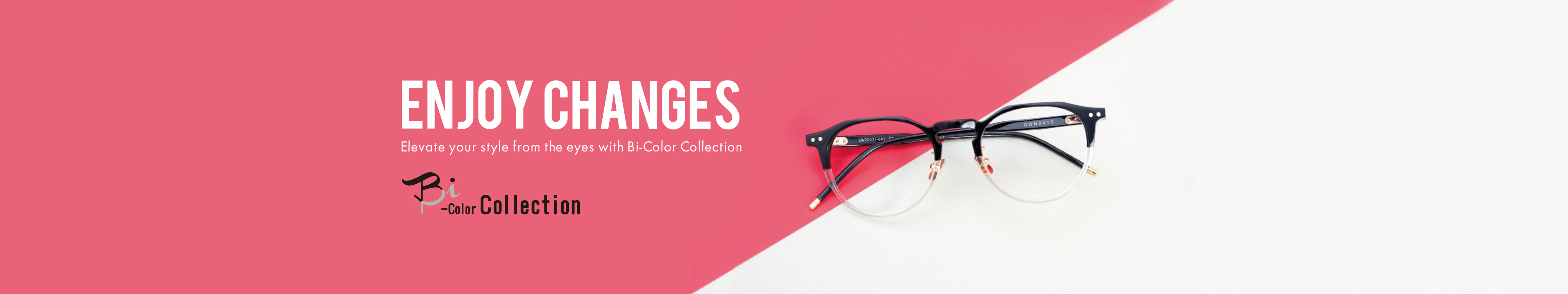 Bi-Color Collection