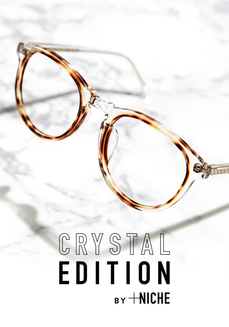 CRYSTAL EDITION BY +NICHE
