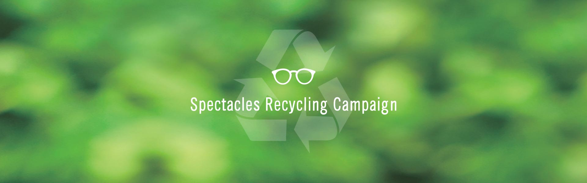 Spectacles Recycling Campaign